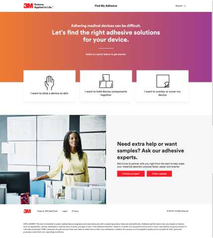 3M's FindMyAdhesive.com is an interactive online tool designed to make medical adhesive selection si ...