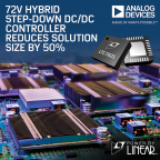 ADI 72V Hybrid Step-Down DC/DC Controller Reduces Solution Size by 50% Compared to Traditional Architectures (Photo: Business Wire)