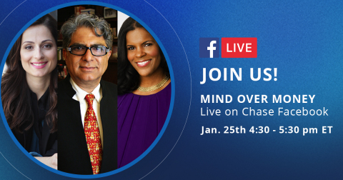 "Chase will host ""Mind Over Money: Conquering Financial Health and Well-Being in 2018"" on Thursday, January 25. The panel features wellness guru, Deepak Chopra, with personal finance expert, Farnoosh Torabi, moderated by The Money Coach, Lynnette Khalfani-Cox. (Photo: Business Wire)"