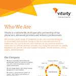 Vituity Fact Sheet: Who We Are, Our Pillars of Excellence and Our Purpose to Transform Healthcare and Improve Lives