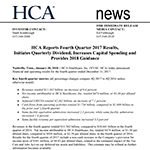 HCA Reports Fourth Quarter 2017 Results, Initiates Quarterly Dividend, Increases Capital Spending and Provides 2018 Guidance