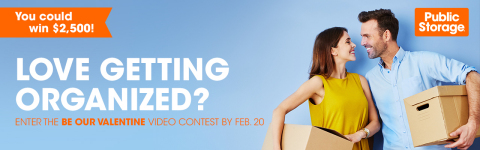 The Public Storage Be Our Valentine Contest is accepting video submissions from storage-loving video ...