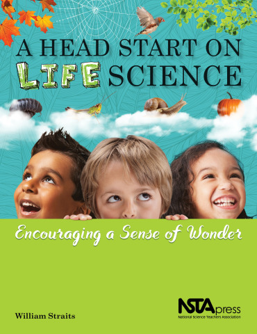 A Head Start on Life Science: Encouraging a Sense of Wonder book cover (Graphic: Business Wire)