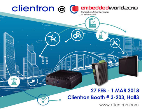 Clientron to exhibit its latest embedded computing and intelligent solutions at Embedded World 2018  ...