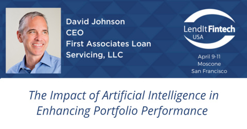 David Johnson, First Associates CEO, to speak at the LendIt Fintech conference on April 10th (Graphic: Business Wire)