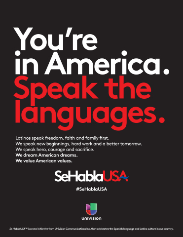 Univision Communications Inc.'s print creative to launch as part of its Se Habla USA campaign. (Photo: Business Wire)