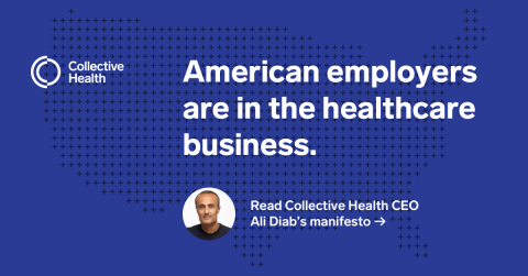All American companies are in the healthcare business. Read more from Ali Diab: https://blog.collectivehealth.com/employer-driven-healthcare-270bfb7ee8c7 (Graphic: Business Wire)