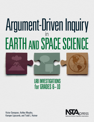 Argument-Driven Inquiry in Earth and Space Science: Lab Investigations for Grades 6-10 book cover (Photo: Business Wire)