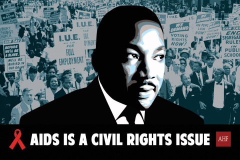 """Over the past few years, AHF has been mounting an awareness and advocacy campaign headlined """"AIDS is a Civil Rights Issue"""" featuring an iconic image of Dr. Martin Luther King, Jr. (Graphic: Business Wire)"""