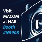 MACOM today announced a new family of 12G-SDI reclockers, including the MARC-23285, MAXP-23002 and MAXP-23004. These next-generation solutions feature higher performance trace equalization and low power, enabling new solutions for 4K broadcast video applications. (Photo: Business Wire).