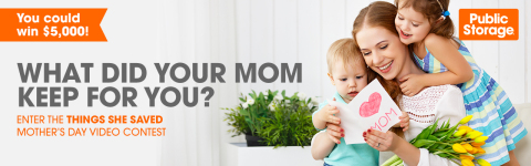 The Public Storage Things She Saved Video Contest is accepting video submissions until April 30, 2018 from videographers ready to celebrate Mother's Day. Upload submissions on the Public Storage Facebook page! (Graphic: Business Wire)