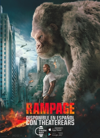 Rampage will be available in movie theaters in the United States and Puerto Rico with Spanish language audio available on the TheaterEars app. (Photo: Business Wire)