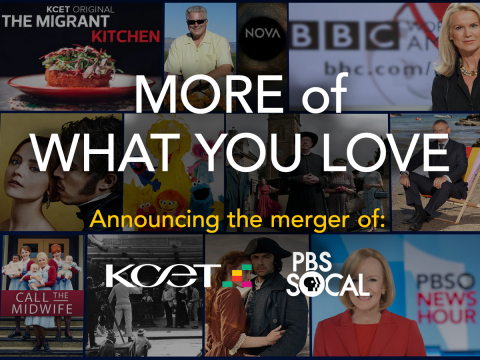 The union of PBS SoCal and KCET will give Southern Californians more of what they love. (Graphic: Bu ...