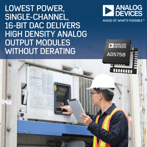 Analog Devices' Low-Power, Single-Channel 16-Bit DAC Enables High Density Analog Output Modules with ...