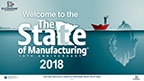 The State of Manufacturing 2018 Survey Results Slide Deck.