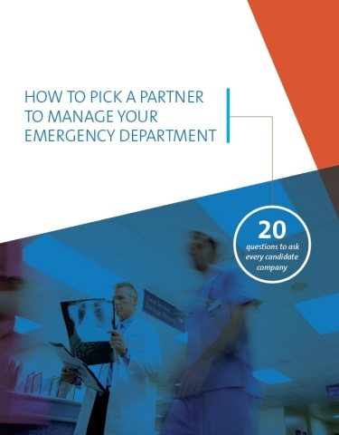 How to Pick a Partner to Manage Your Emergency Department (Graphic: Business Wire)