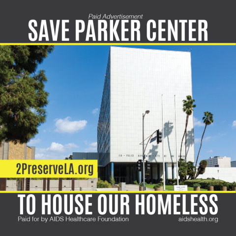 AHF and the Coalition to Preserve LA will run a series of three-inch square Sticky Note advocacy ads headlined 'Save Parker Center' on the front page of the L.A. Times 3 times this week. The ads urge City Hall and Mayor Eric Garcetti to save the former police headquarters and renovate it to repurpose it to house some of L.A.'s thousands and thousands of homeless. (Photo: Business Wire)