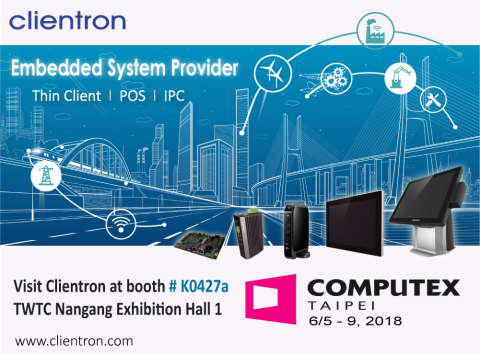 Clientron showcases multiple innovations of Thin Client, POS and Embedded IPC at Computex Taipei 2018 (Graphic: Business Wire)