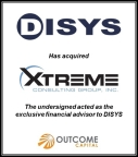 Outcome Capital, an investment banking firm that serves middle market growth companies in the life science and technology segments, is pleased to announce that its client, Digital Intelligence Systems (DISYS), a global staffing and IT consulting firm, has acquired the business and assets of Xtreme Consulting Group (Xtreme).