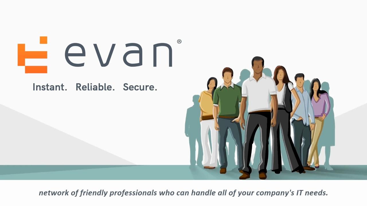 EVAN Service Experience