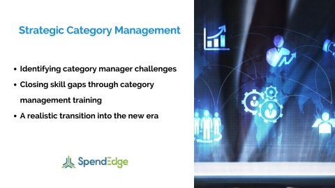 The Role of Strategic Category Management in Driving Organizational Value – A SpendEdge Whitepaper. (Graphic: Business Wire)