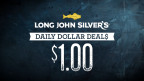 Long John Silver's Daily $1 Deals (Photo: Business Wire)
