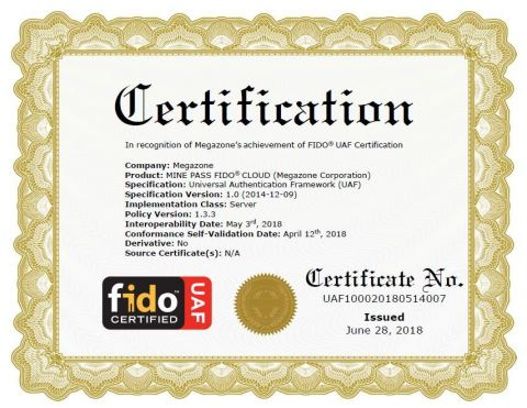 MEGAZONE, Korea's biggest AWS partner and cloud-specialized IT company, in the FIDO Interoperability Test Megazone's Mine Pass was recognized for its suitability of the UAF server and passed the final certification process. An Image of FIDO UAF Certification for Megazone Corporation's MINE PASS FIDO CLOUD. (Graphic: Business Wire)