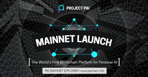 Project PAI launches the PAI Mainnet (Graphic: Business Wire)