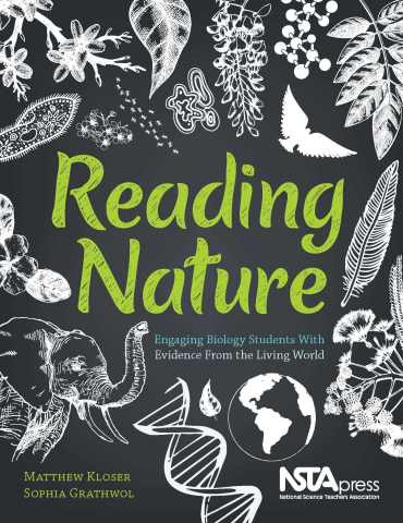 Reading Nature: Engaging Biology Students With Evidence From the Living World book cover (Graphic: B ...