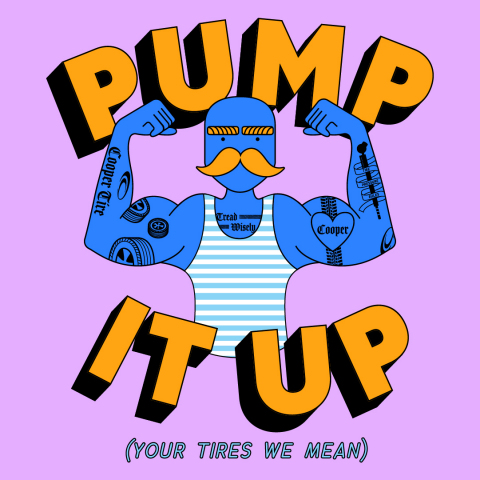 Cooper Tire and DoSomething.org have launched a national tire safety campaign for young drivers called Pump It Up. The campaign encourages teens and young adults to learn how to check tire pressure, tread depth and overall tire condition to stay safer on the road. (Graphic: Business Wire)