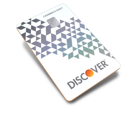 New debit card from Discover Cashback Debit (Photo: Business Wire)