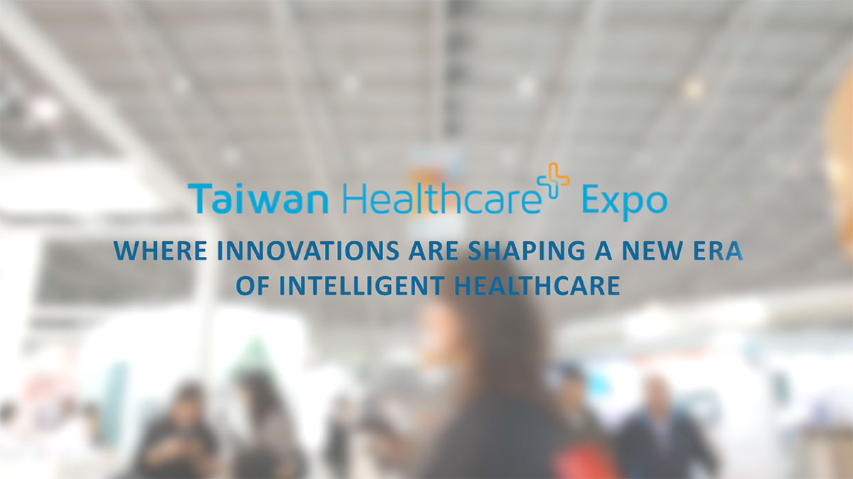 Come to join 2018 Taiwan Healthcare+ EXPO