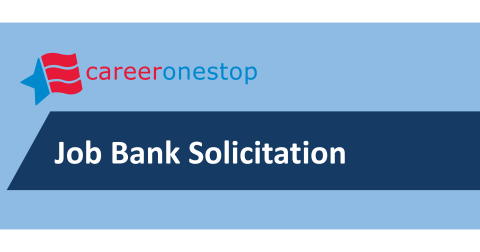 CareerOneStop Job Bank Solicitation (Graphic: CareerOneStop)