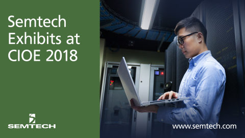 Semtech Exhibits at CIOE 2018 (Graphic: Business Wire)