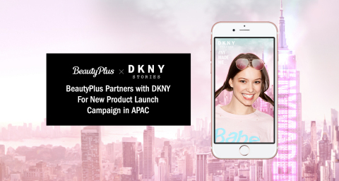 BeautyPlus and DKNY will enter into a partnership for digital marketing campaign to promote DKNY's n ...