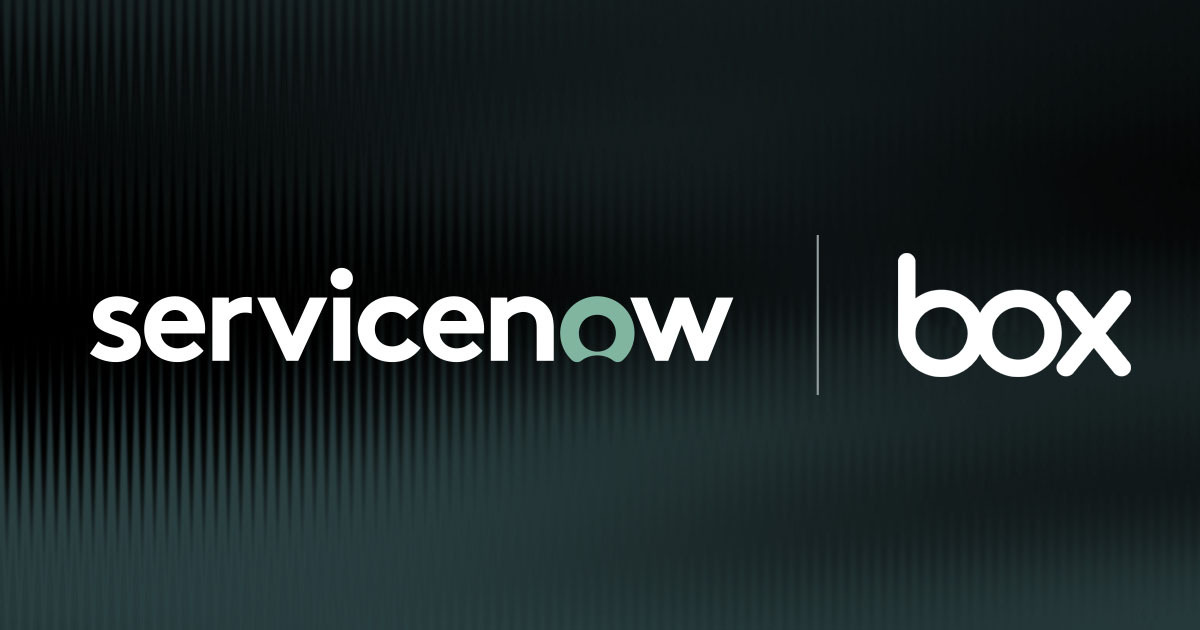 ServiceNow and Box Power the Future of Work for the