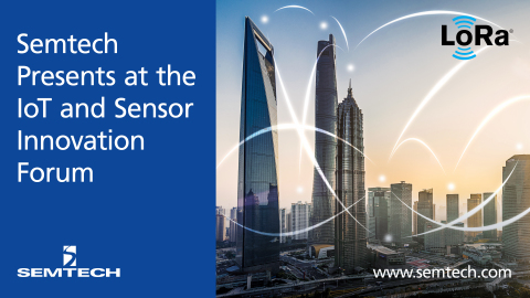 Semtech Speaks at the IoT and Sensor Innovation Forum (Graphic: Business Wire)