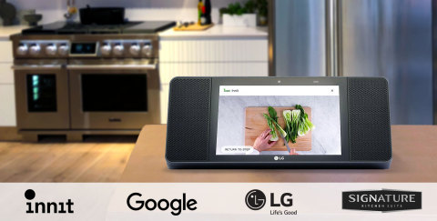 LG, Google, and Innit Unveil Breakthrough Smart Kitchen Integration at IFA 2018 (Photo: Innit)