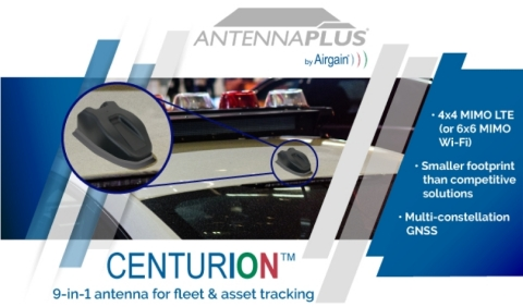 Airgain delivers the CENTURION 9-in-1 antenna for fleet and asset tracking, with a significantly sma ...