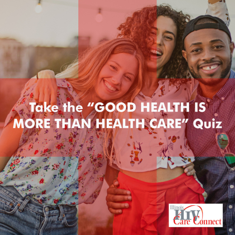 People living with HIV are encouraged to take the quiz, which can be found at https://www.surveygizmo.com/s3/4562185/Good-Health-Is-More-Than-Health-Care-Quiz (Photo: Business Wire)