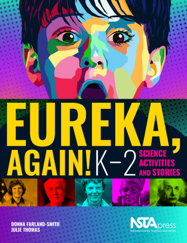 Eureka, Again! K-2 Science Activities and Stories book cover (Photo: Business Wire)
