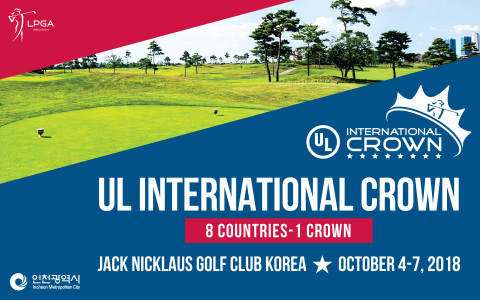 """2018 UL International Crown will be held October 4-7 at Jack Nicklaus Golf Club Korea in Songdo, Incheon Metropolitan City. Incheon Metropolitan City is not sparing any effort to support the event as an Ambassador Partner. The most high-profile biennial golf tournament on the LPGA Tour, the third UL International Crown to take place with the second held in Chicago in 2016. 32 players from the eight countries will compete in the four-day match-play event for the """"Crown."""" (Graphic: Business Wire)"""