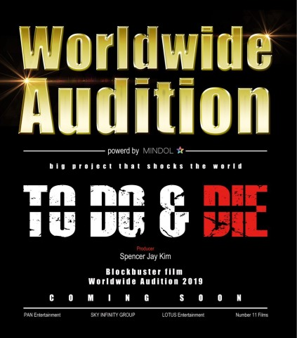 """The world audition of the Hollywood movie """"TO DO & DIE"""" planned to be released worldwide in 2020! (Graphic: Business Wire)"""