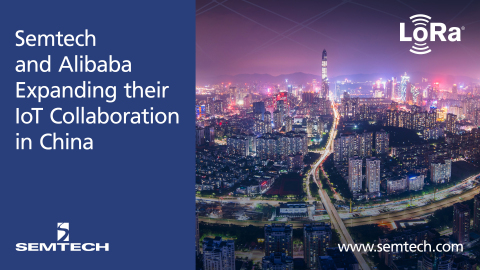 Semtech and Alibaba Cloud Expands IoT Collaboration with LoRa Technology in China (Graphic: Business ...