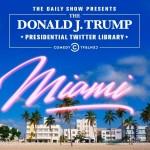 ***Alerta mediática*** Presentación exclusiva para la prensa: The Daily Show with Trevor Noah Presents: The Donald J. Trump Presidential Twitter Library