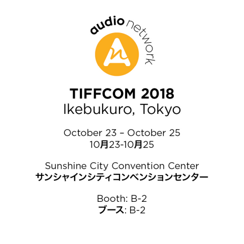 Audio Network exhibits at TIFFCOM 2018. (Graphic: Business Wire)