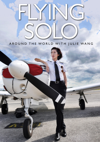 """Silver Airways Pilot Julie Wang, first Asian woman to fly solo around the world: Award-winning documentary """"FLYING SOLO"""" to be featured at FLIFF Filmed in Broward and CAFF in Los Angeles (Photo: Business Wire)"""