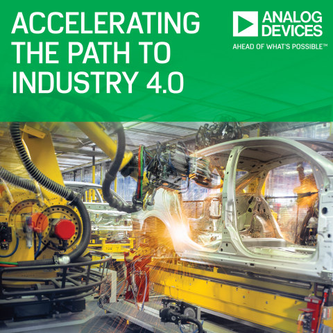 Analog Devices Announces Industrial Automation Solutions to Help Accelerate the Path to Industry 4.0 ...