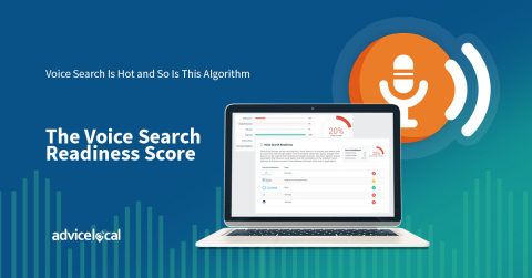 Advice Local Announces New Voice Search Readiness Algorithm Integration Within Their Award-Winning Local Presence Management Solution (Graphic: Business Wire)