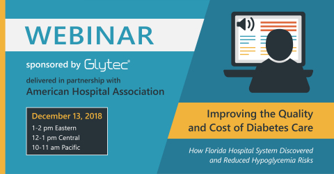 Glytec is partnering with the American Hospital Association to deliver a webinar that brings greater attention and awareness to reducing risks and improving safety for patients with diabetes. (Graphic: Business Wire)